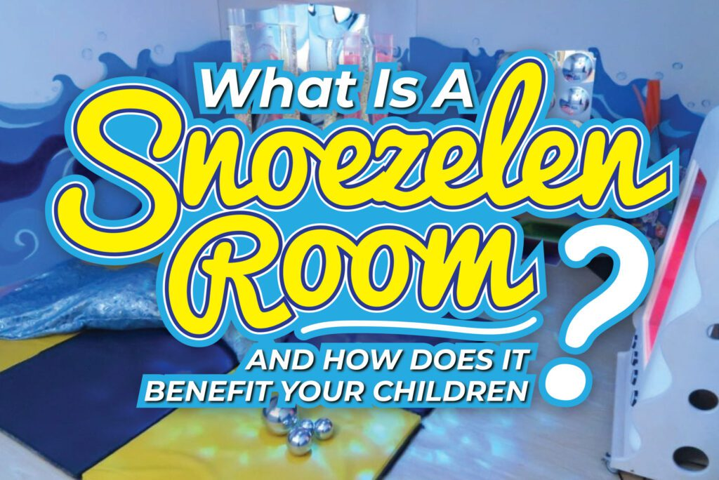 What is a Snoezelen room and how does it benefit our children?