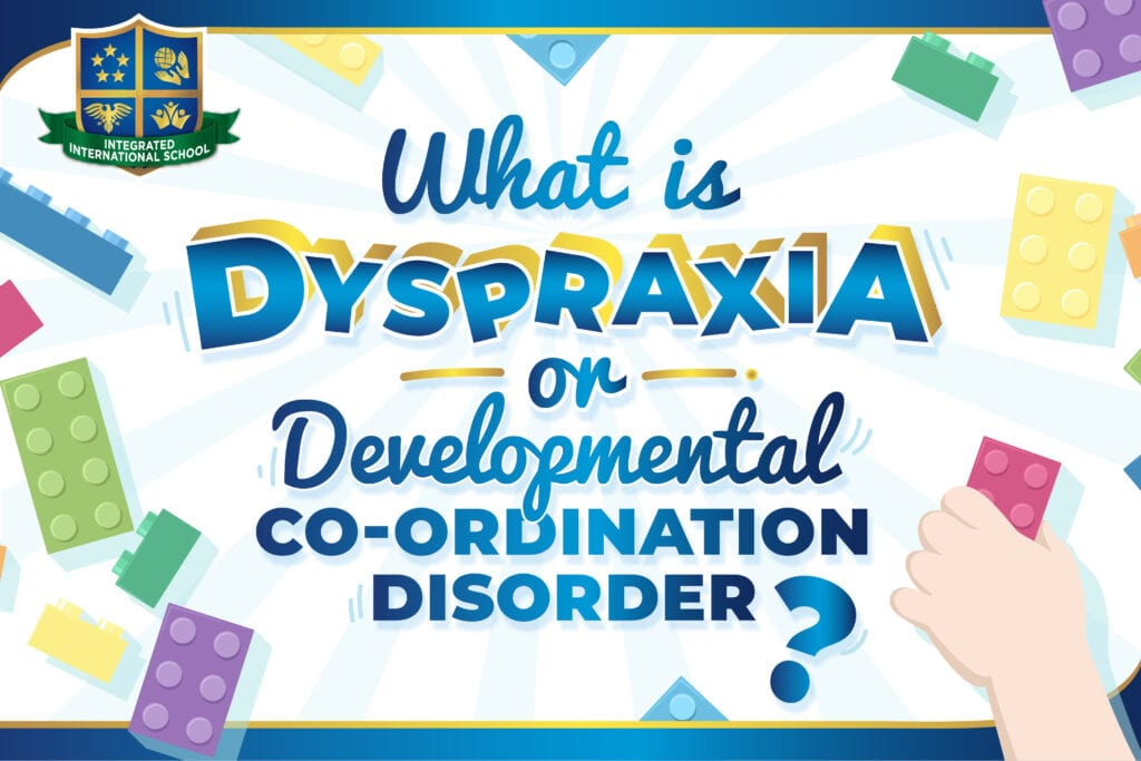 What is Dyspraxia (or Developmental Co-ordination Disorder)?